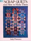 Scrap Quilts and How to Make Them. von Judy Florence